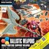 HG 1/144 BALLISTICK WEAPONS