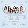 [Pre] Favorite : 2nd Mini Album - Love Loves To Love Love